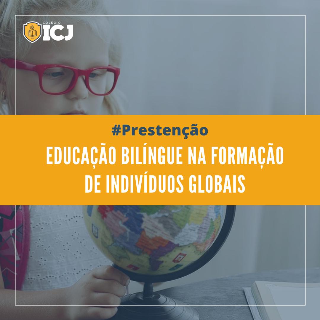 Educação bilíngue na formação de indivíduos globais