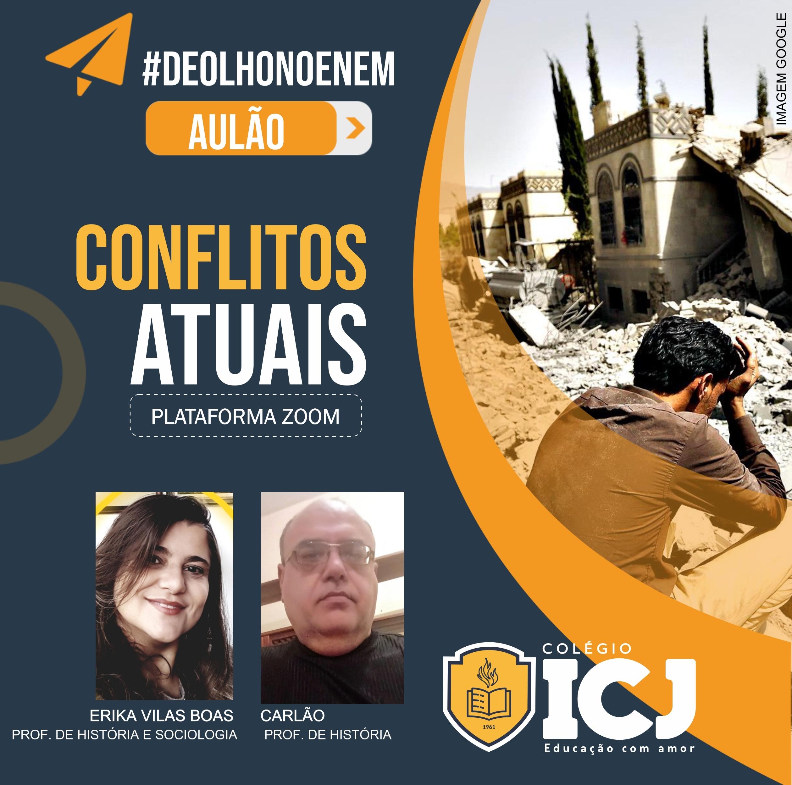 De olho no ENEM: Aulão sobre os conflitos atuais