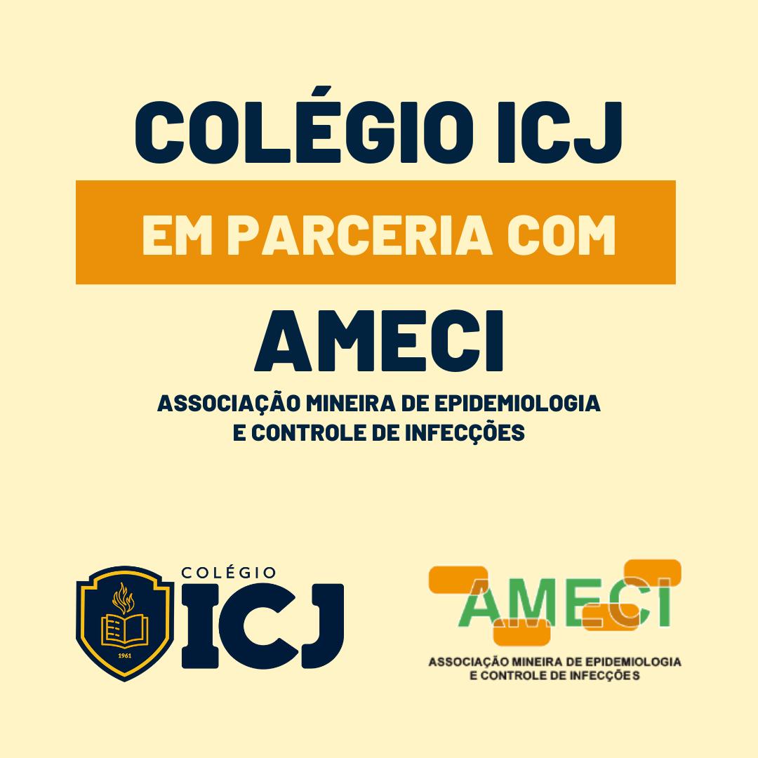 Colégio ICJ contrata a assessoria da AMECI - Associação Mineira de Epidemiologia e Controle de Infecções