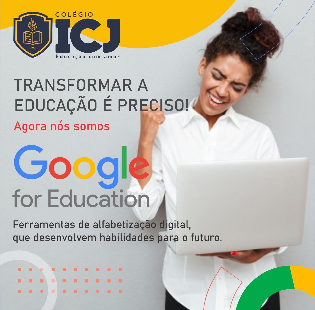 Colégio ICJ adota Google for Education