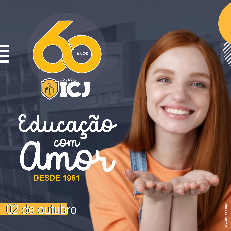 Colégio ICJ completa 60 anos